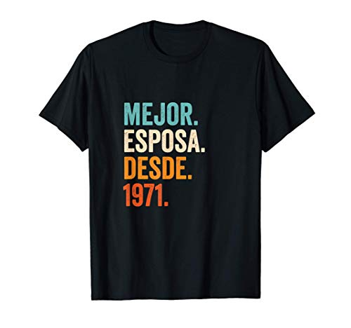 Mejor Esposa desde 1971   50 aniversario de boda matrimonio Camiseta