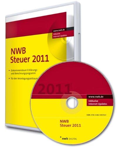 NWB Steuer 2011: Einkommensteuer-Erklärungs- und Berechnungsprogramm für den Veranlagungszeitraum 2011
