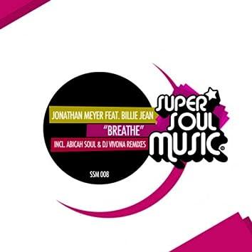 Breathe (Including Abicah Soul and DJ Vivona Remixes)