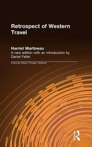 Retrospect of Western Travel (American History Through Literature)