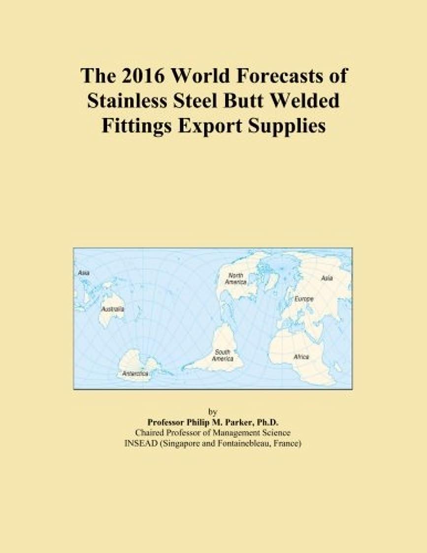 五博覧会シャベルThe 2016 World Forecasts of Stainless Steel Butt Welded Fittings Export Supplies