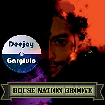 House Nation Groove