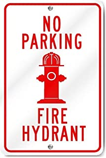 DKISEE No Parking Fire Hydrant Metal Sign Durable Rust Proof Aluminum Engineering Grade Available Sign 12