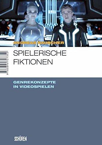 Spielerische Fiktionen – Transmediale Genrekonzepte in Videospielen (Marburger Schriften zur Medienforschung)
