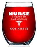Nurse Gifts For Women My Job Is To Save Your A Not Kiss It Novelty Wine Glass 15 OZ – Funny Gifts For Nurses, For Women, For Men, RN Nursing Gifts, CoWorker Gift nurse bags May, 2021