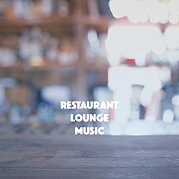 Restaurant Lounge Music