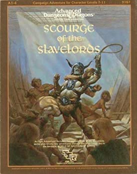 Scourge of the Slavelords (Supermodule A1-4) (Advanced Dungeons & Dragons) - Book  of the Advanced Dungeons and Dragons Module #C4