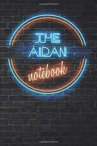 The AIDAN Notebook: Vintage Blank Ruled Personalized & Custom Neon Sign Name Dotted Notebook Journal for Boys & Men. Wall Background. Funny Desk ... Supplies, Birthday, Christmas Gift for Men.
