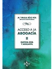 Acceso a la abogacía: Volumen II. Materia civil y mercantil (Derecho - Biblioteca Universitaria de Editorial Tecnos)