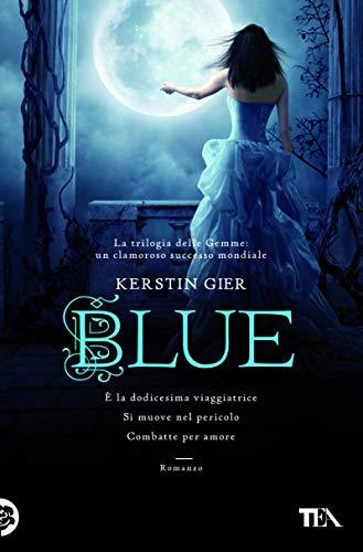 Blue. La trilogia delle gemme (Vol. 2)