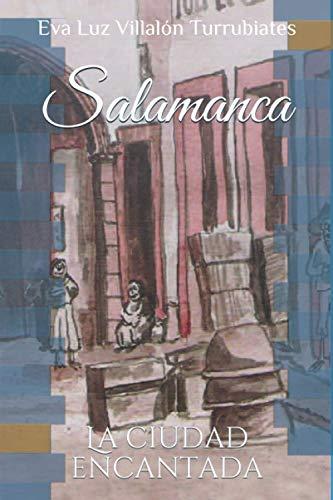 Salamanca, la ciudad encantada