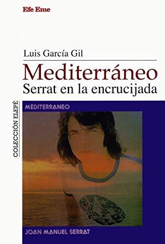 Mediterráneo: Serrat en la encrucijada (Elepé)