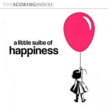 A Little Suite of Happiness