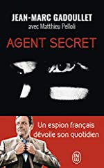Agent secret de Jean-Marc Gadoullet