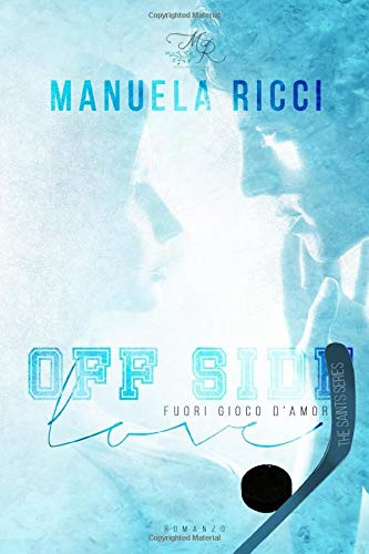 OFF SIDE LOVE - Fuori Gioco d'Amore: Romance Sport Young Adult