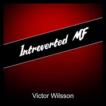 Introverted MF