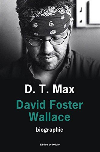 David Foster Wallace: Toute histoire d'amour est une histoire de fantômes (OLIV. LIT.ET)