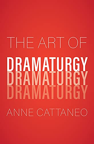 The Art of Dramaturgy (English Edition)