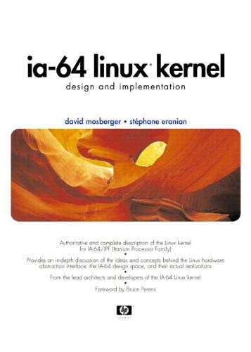 IA-64 Linux Kernel: Design and Implementation (Hewlett-Packard Professional Books)