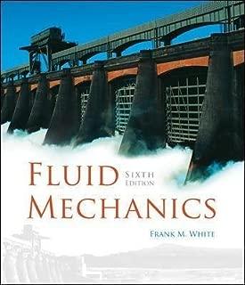 Best fluid mechanics 6th edition frank white Reviews