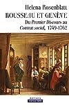 Rousseau et Genève - Du Premier discours au Contrat social, 1749-1762