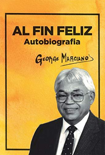 Al Fin Feliz (Spanish Edition)