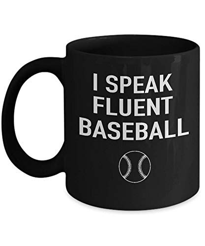 Taza de béisbol con texto 'I Speak Fluent Baseball Gifts – Taza de béisbol para amantes del béisbol, regalo de jugador de béisbol divertido regalo de béisbol regalos de béisbol