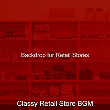 Backdrop for Retail Stores