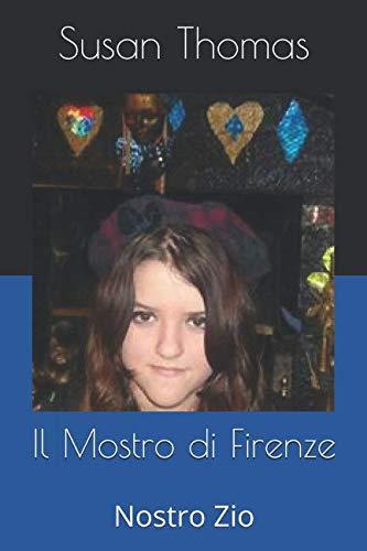 Il Mostro di Firenze: Nostro Zio