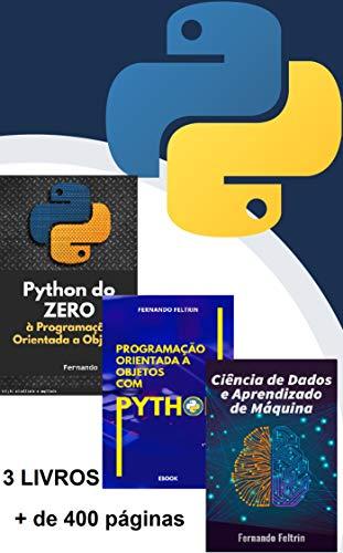 3 em 1 - Python do ZERO às Redes Neurais Artificiais: Python do básico ao avançado + Redes Neurais Artificiais