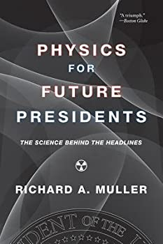 Physics for Future Presidents - The Textbook  Spring 2009