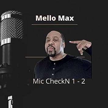 Mic Checkn 1 - 2