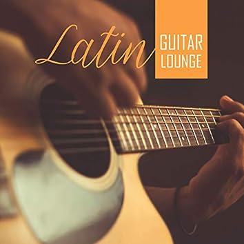 Latin Guitar Lounge: Sensual Latin Dance, Rhythms of Summer, Party Hits 2019