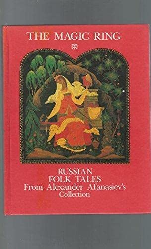 The Magic Ring : Russian Folk tales 5050046874 Book Cover
