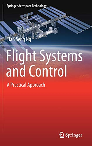 Flight Systems and Control: A Practical Approach (Springer Aerospace Technology)