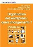 Organisation des entreprises - Quels changements ?