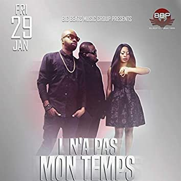L N'a Pa Mon Temps (feat. Versatile & Essence)