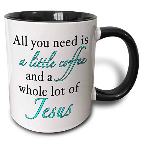 N\A Todo lo Que Necesita es un Poco de café Un Una porción Entera de la Taza de Rosa Jesús, 11 oz, Negro