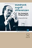 Rihm, W: Ausdruck - Zugriff - Differenzen