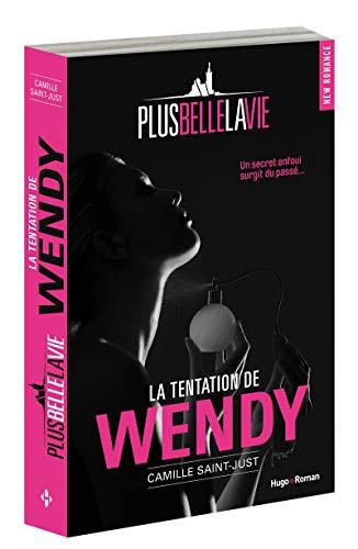 Plus Belle la vie La tentation de Wendy