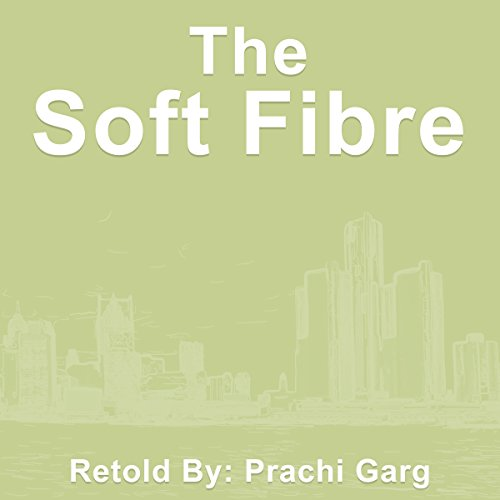 The Soft Fibre audiobook cover art