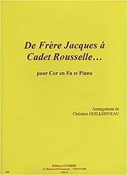 De frère Jacques à Cadet Rousselle pour Cor en Fa et piano