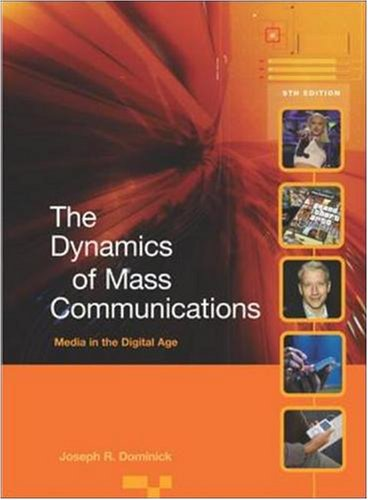 Dynamics of Mass Communications: Media in the Digital Age with Media World DVD and PowerWeb