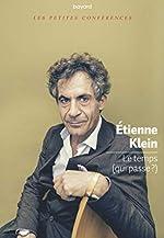 Le temps d'Etienne Klein