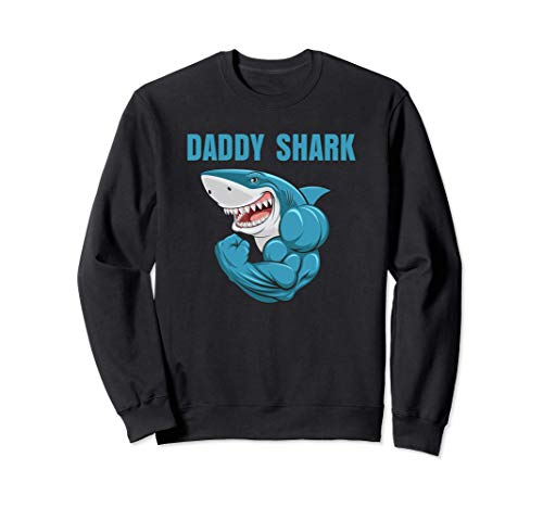 Daddy Shark Funny Gym Sudadera