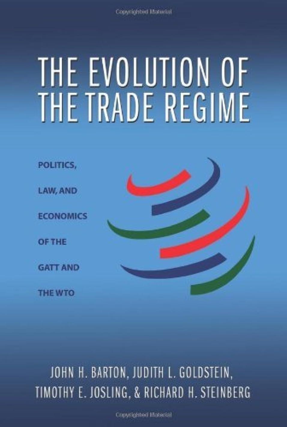モネ身元複雑でないThe Evolution of the Trade Regime: Politics, Law, and Economics of the GATT and the WTO (English Edition)