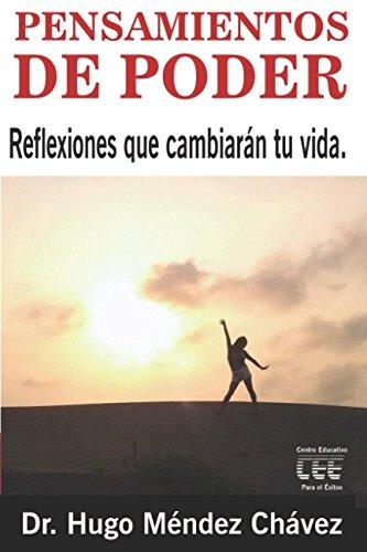 Pensamientos de Poder: Reflexiones que cambiarán tu vida