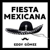 Fiesta Mexicana (Video Mix)