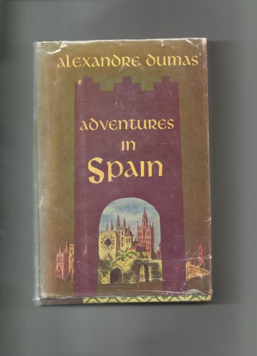 Alexandre Dumas' Adventures in Spain