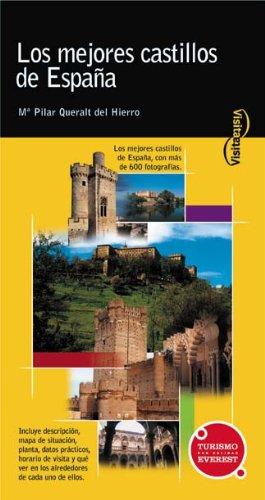 Visita los mejores castillos de España (Visita / Serie Amarilla)
